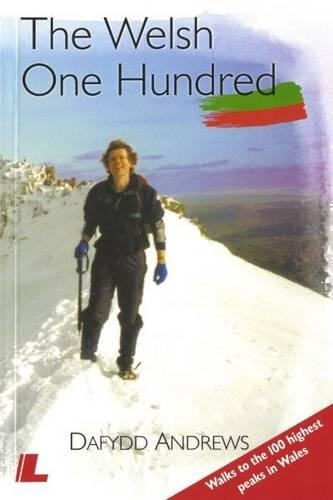 !BEST The Welsh One Hundred: Walks to the 100 Highest Peaks in Wales<br />EPUB