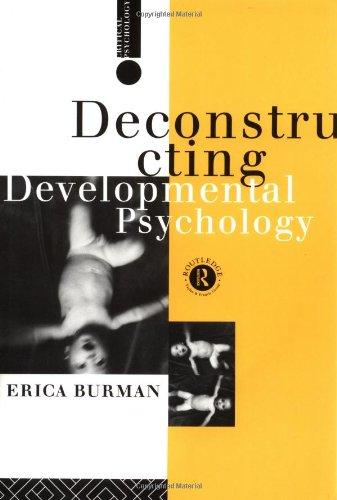 Deconstructing Developmental Psychology (Critical Psychology)