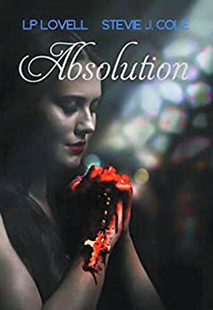 Absolution: A Dark Romance by [Lovell, LP, Cole, Stevie J.]
