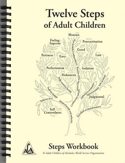 Twelve Steps of Adult Children Steps Workbook