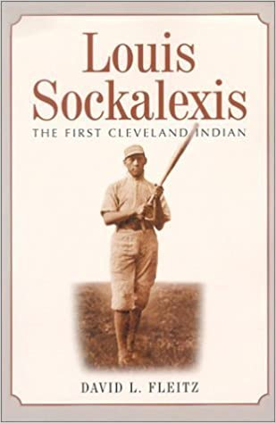 Book Louis Sockalexis: The First Cleveland Indian by David L Fleitz (2002-10-01)