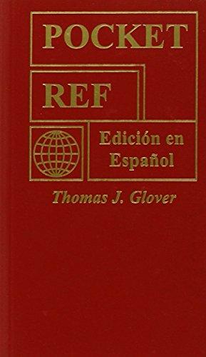 Descargar Libro Pocket Ref: Edicion En Espanol Thomas J Glover