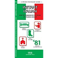 Instant Italian: How to Communicate in Italian by Speaking English (Pocket Traveller Series)