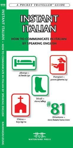 Instant Italian: How to Communicate in Italian by Speaking English (Pocket Traveller Series)...