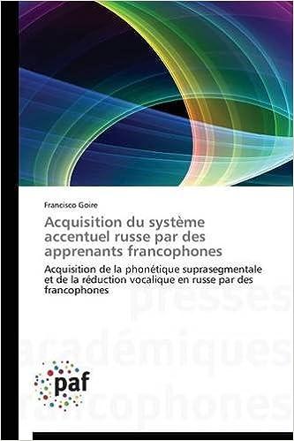 Livre Acquisition Du Systeme Accentuel Russe Par Des Apprenants Francophones pdf, epub