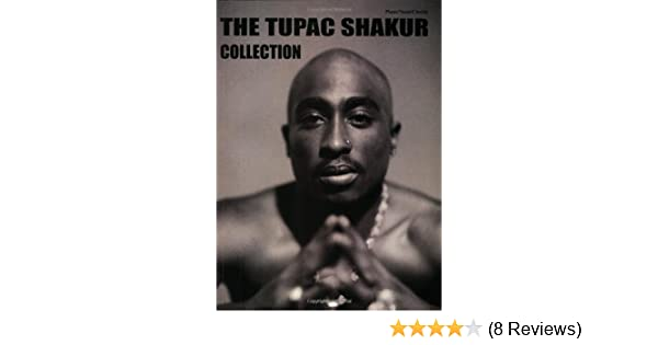 The Tupac Shakur Collection Pianovocalchords Tupac Shakur