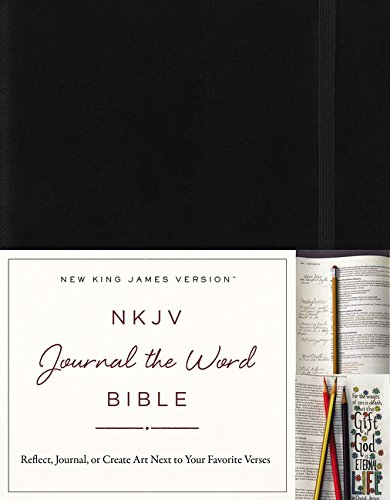 NKJV, Journal the Word Bible, Hardcover, Black, Red Letter Edition: Reflect, Journal, or Create Art Next to Your Favorite Verses