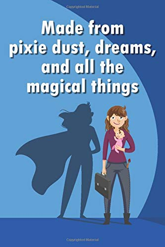 Made From Pixie Dust Dreams And All The Magical Things Blank Lined Girl Power Writing Journal 6x9 120 Pages Matte Finish White Paper Barton Clara 9781796351606 Amazon Com Books