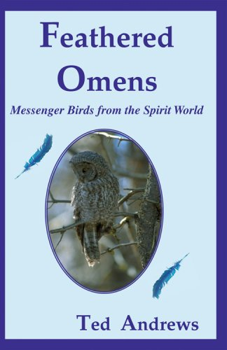 Feathered Omens: Messenger Birds from the Spirit World (Book & ORACLE Card Set)