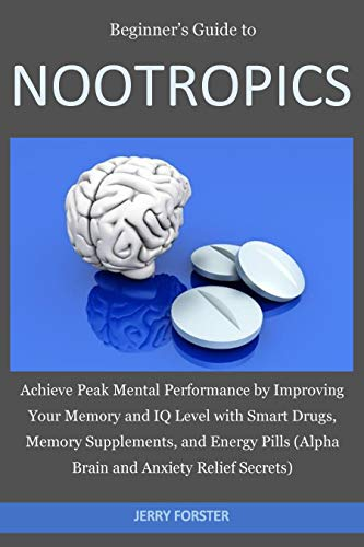 Phenibut Drug Test - Beginner's Guide to NOOTROPICS: Achieve Peak