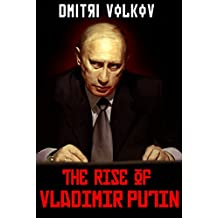 The Rise of Vladimir Putin