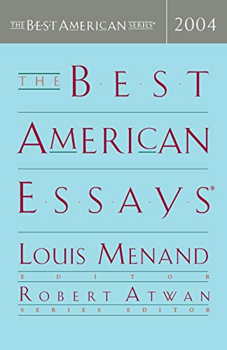 The Best American Essays 2004 (The Best American Series)