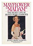 img - for Mayflower Madam: The Secret Life of Sydney Biddle Barrows book / textbook / text book