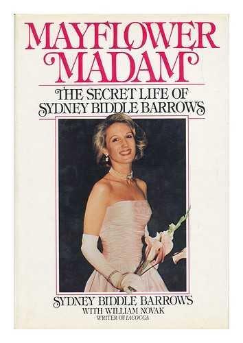 Mayflower Madam: The Secret Life of Sydney Biddle - George Sydney Street
