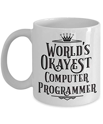 (Computer Programmer Coffee Mug World's Okayest Gift Funny Sayings Coworker Boss Cup Job Related)