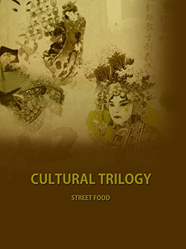 Cultural Trilogy - Street Food