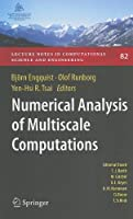 Numerical Analysis of Multiscale Computations Front Cover