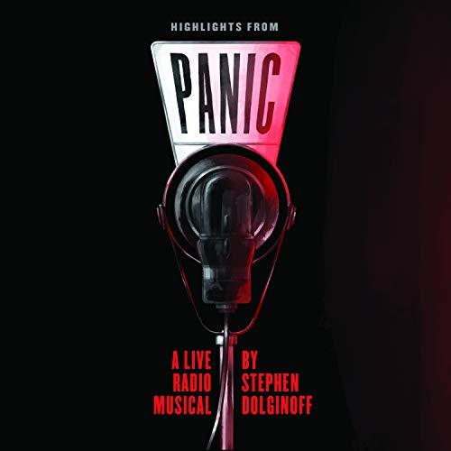 PANIC - A Live Radio Musical (Highlights CD)