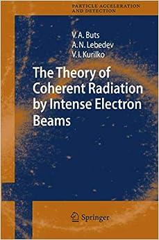 Como Descargar El Utorrent The Theory Of Coherent Radiation By Intense Electron Beams PDF Gratis 2019