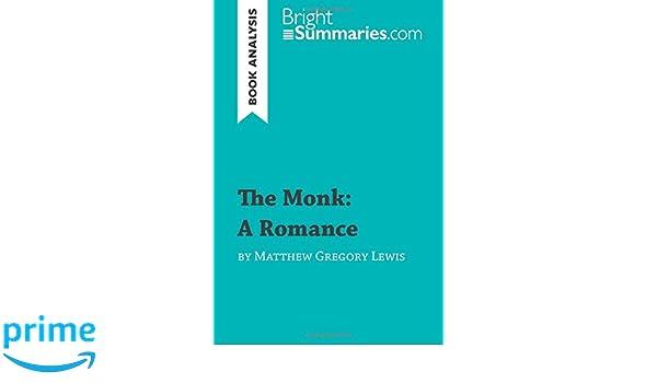 matthew gregory lewis the monk summary