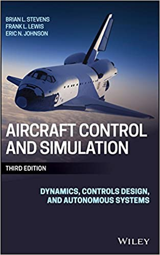 Aircraft Control and Simulation: Dynamics, Controls Design