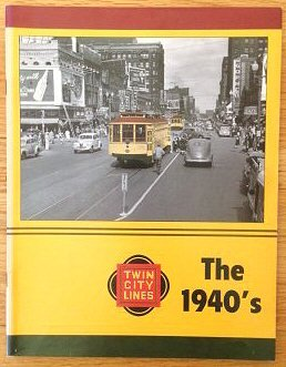 Twin City Lines: The 1940's