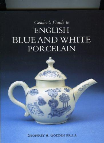 White And Porcelain Blue Antique - Godden's Guide to English Blue & White Porcelain