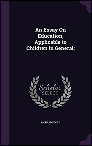 Book An Essay On Education, Applicable to Children in General: