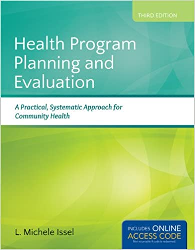 Health program planning and evaluation a practical systematic health program planning and evaluation a practical systematic approach for community health 3rd edition fandeluxe Gallery
