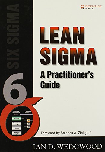 Lean Sigma: A Practitioner's Guide by Prentice Hall