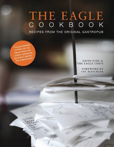 The Eagle Cookbook: Recipes from the original gastropub by David Eyre (2011-11-18)