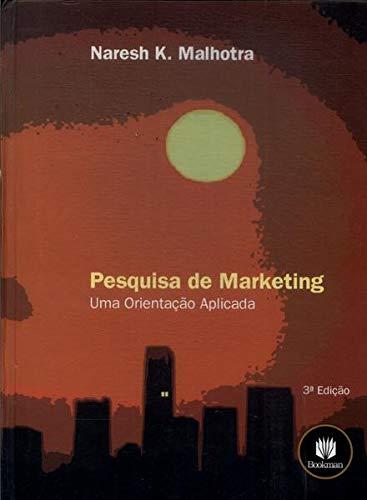 Pesquisa de Marketing - Uma Orientação Aplicada