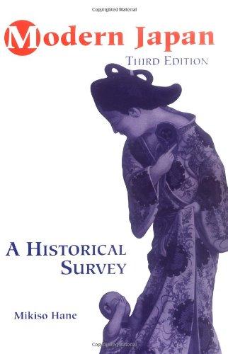 Modern Japan: A Historical Survey, Third Edition