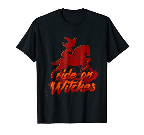Ride On Witches Happy Halloween Horse Love T-Shirt -