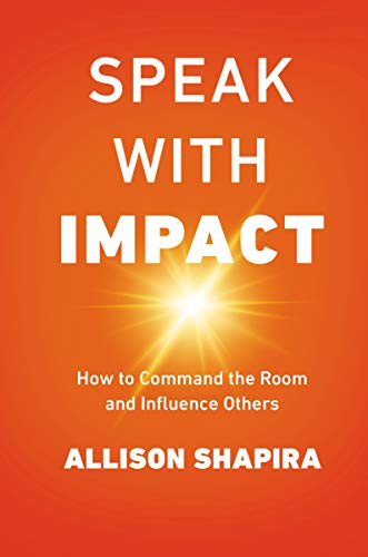Speak with Impact: How to Command the Room and Influence Others (English Teaching Jobs For Non Native Speakers)