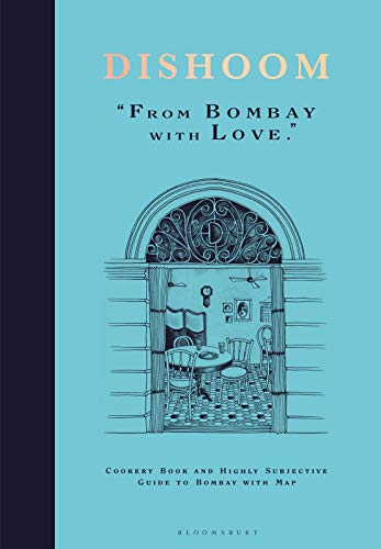 Dishoom: From Bombay with Love by Shamil Thakrar, Kavi Thakrar, Naved Nasir