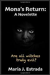 Mona's Return: A Novelette (La Bruja del Barrio Loco) Paperback