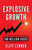Explosive Growth: A Few Things I Learned While