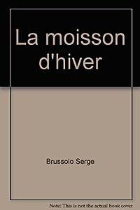 """Afficher """"Moisson d'hiver (La)"""""""