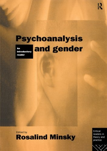 Psychoanalysis and Gender: An Introductory Reader (Critical Readers in Theory and Practice)