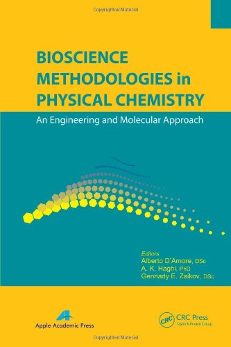 Bioscience Methodologies in Physical Chemistry: An Engineering and Molecular Approach