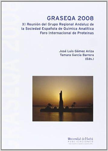 Graseqa 2008: XI Reunión del Grupo Regional Andaluz de la ...