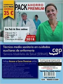 PACK AHORRO PREMIUM. Técnico medio sanitario en cuidados auxiliares de enfermería. Servicio Madrileño de Salud SERMAS . Incluye Temarios Vol. I, II, Test y Simulacros: Amazon.es: CEP, Editorial: Libros