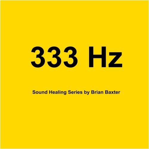 333 Hz Sound Healing Series