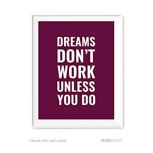 Andaz Press Motivational Wall Art, Dreams Don't Work Unless