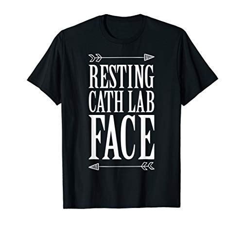 (Funny Resting Cath Lab Face TShirt, Cardiac Care Team Gift )