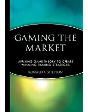 Gaming the Market: Applying Game Theory to Create Winning Trading Strategies: 69