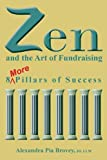 Zen and the Art of Fundraising: 8 More Pillars of Success