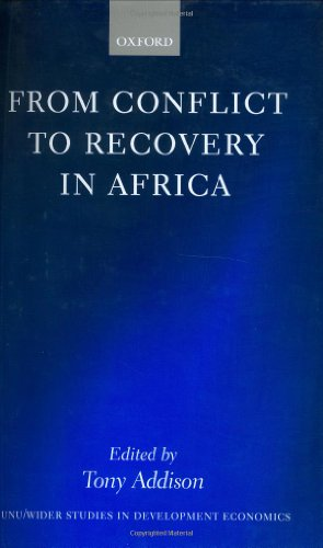 From Conflict to Recovery in Africa (WIDER Studies in Development Economics) by Tony Addison