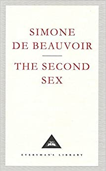 The Second Sex (Everyman's Library Classics) by Simone de Beauvoir (1993-03-18)